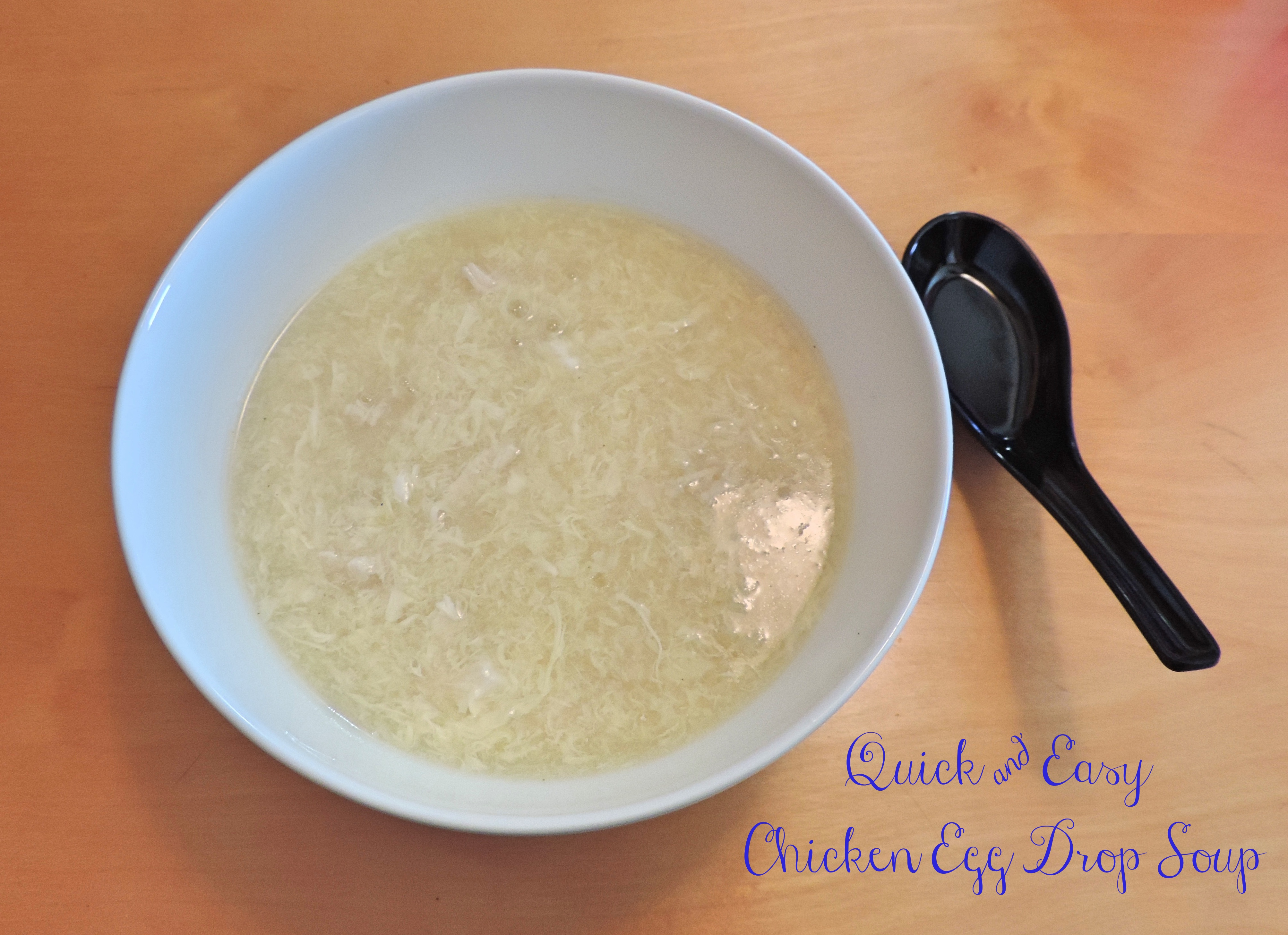 Quick & Easy Chicken Egg Drop Soup {Tea & Top Knot}